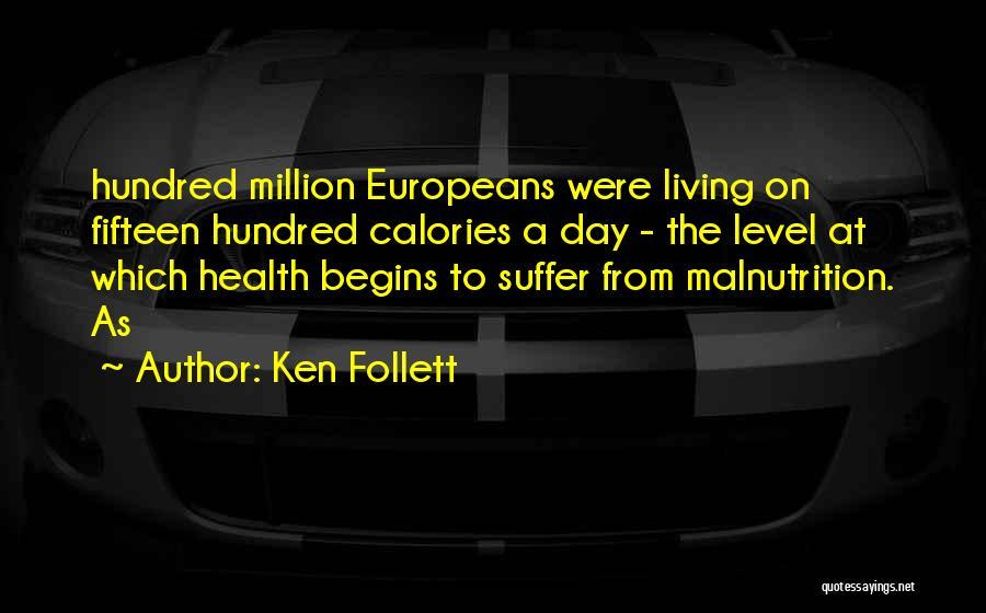 Ken Follett Quotes 1507550