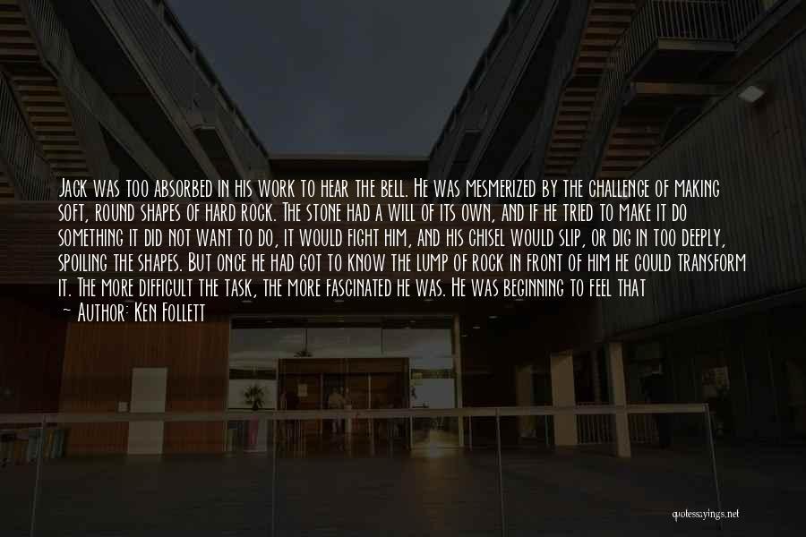Ken Follett Quotes 1561145