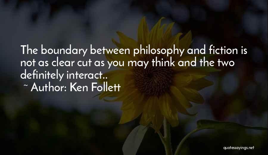 Ken Follett Quotes 1587559