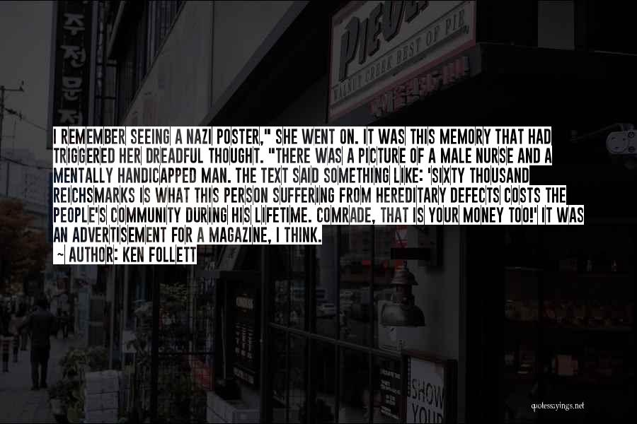 Ken Follett Quotes 1613571