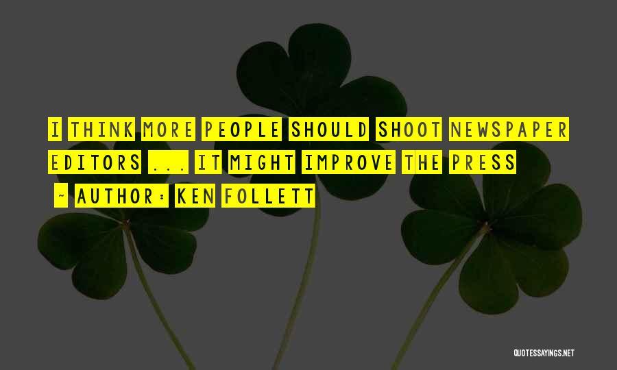 Ken Follett Quotes 1614046