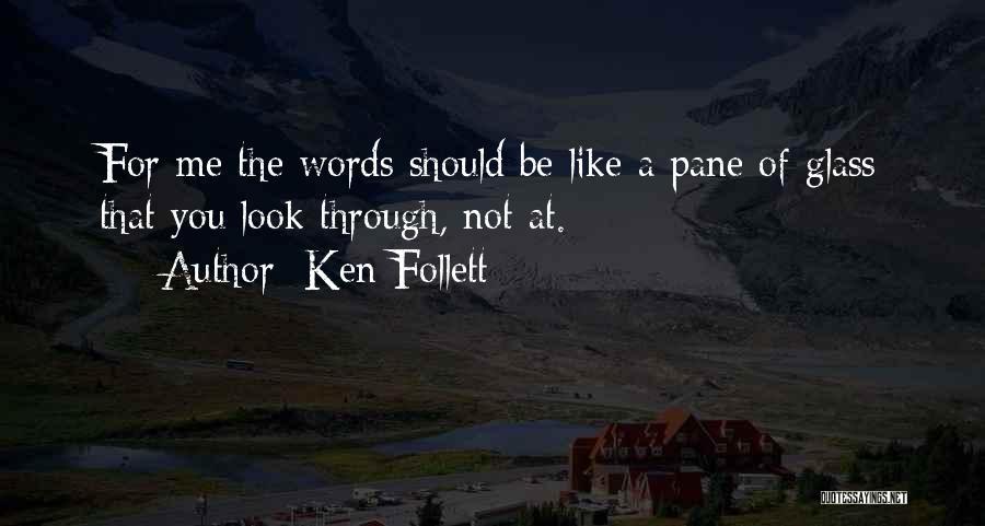 Ken Follett Quotes 1722623