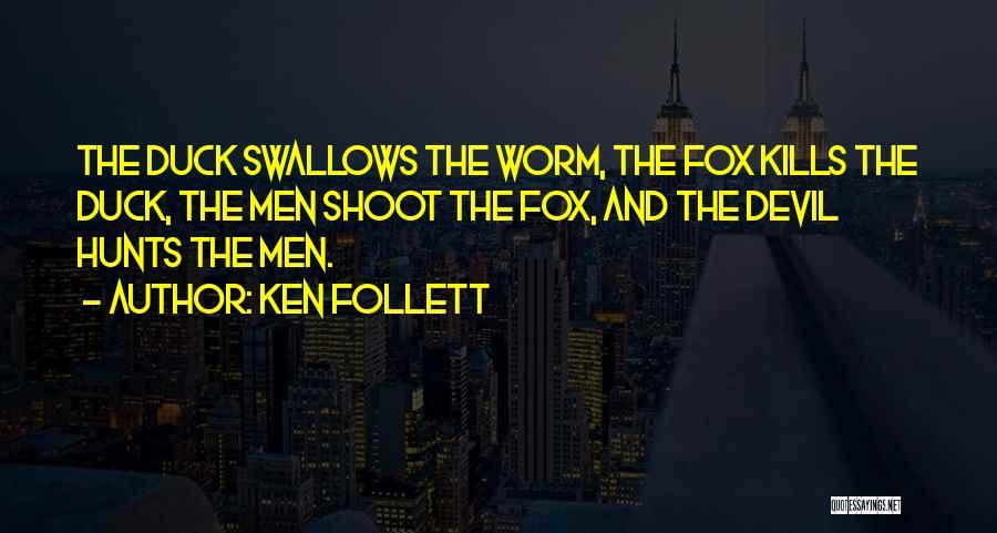 Ken Follett Quotes 1762360