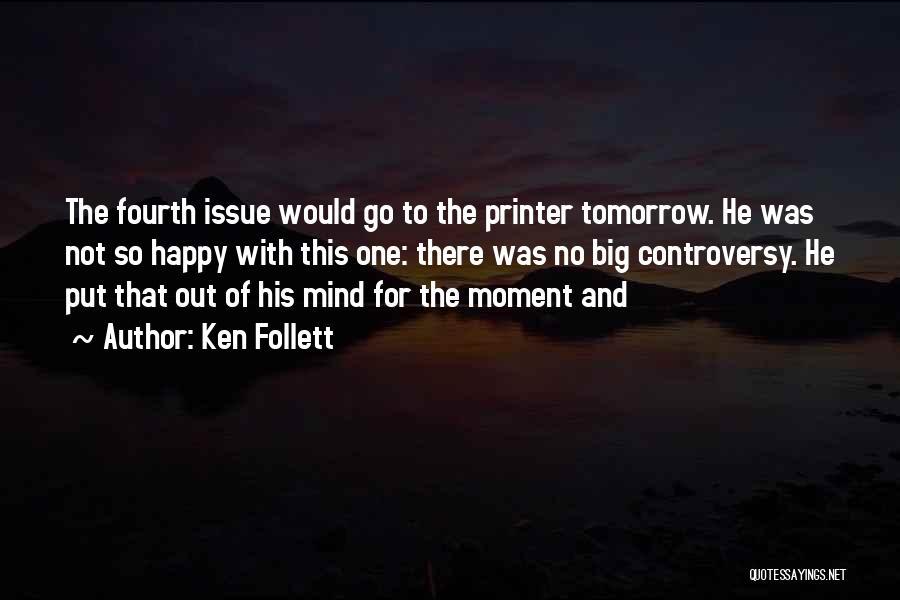 Ken Follett Quotes 1781825
