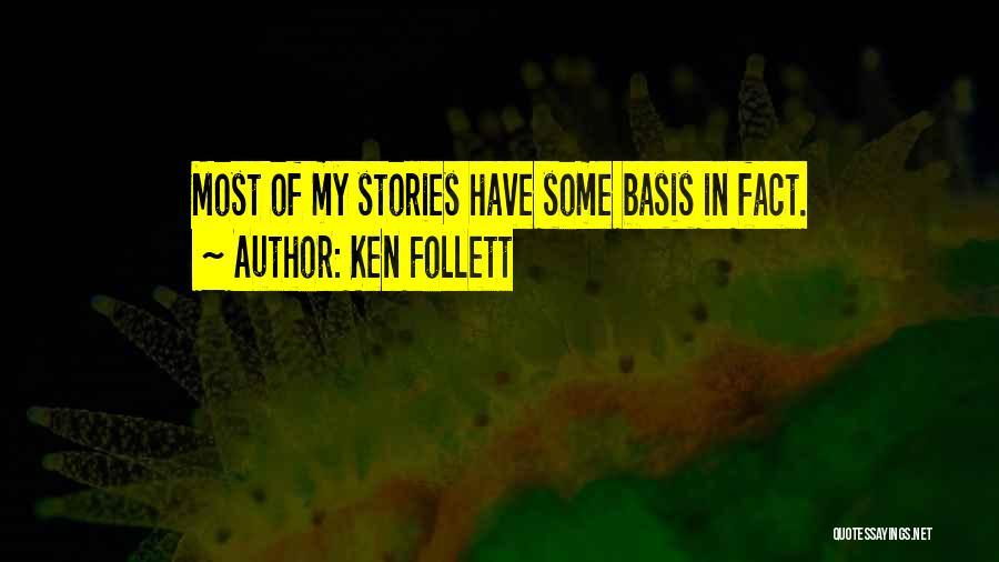 Ken Follett Quotes 1936008