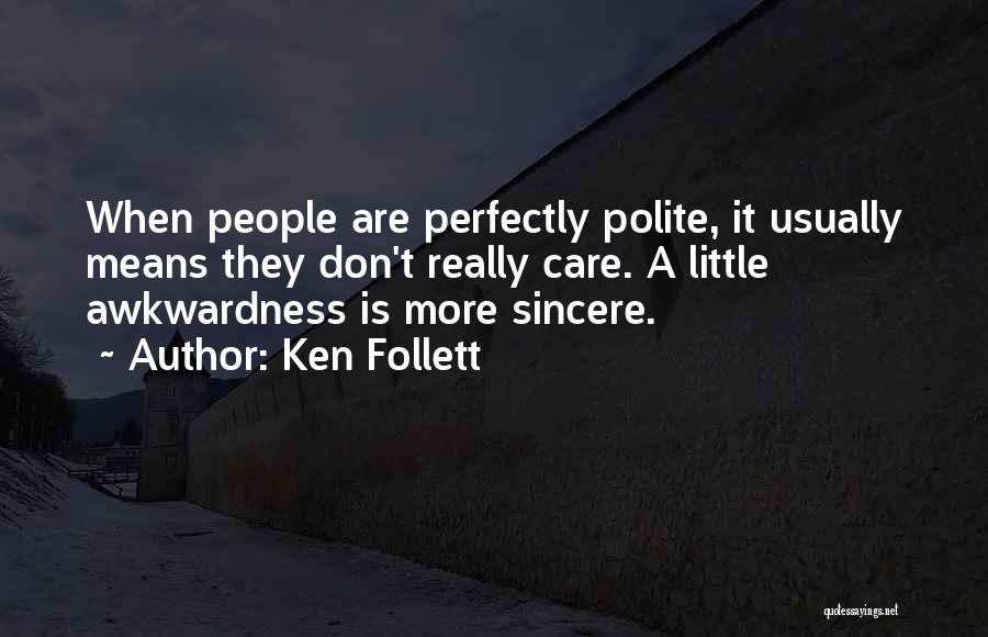 Ken Follett Quotes 2003571