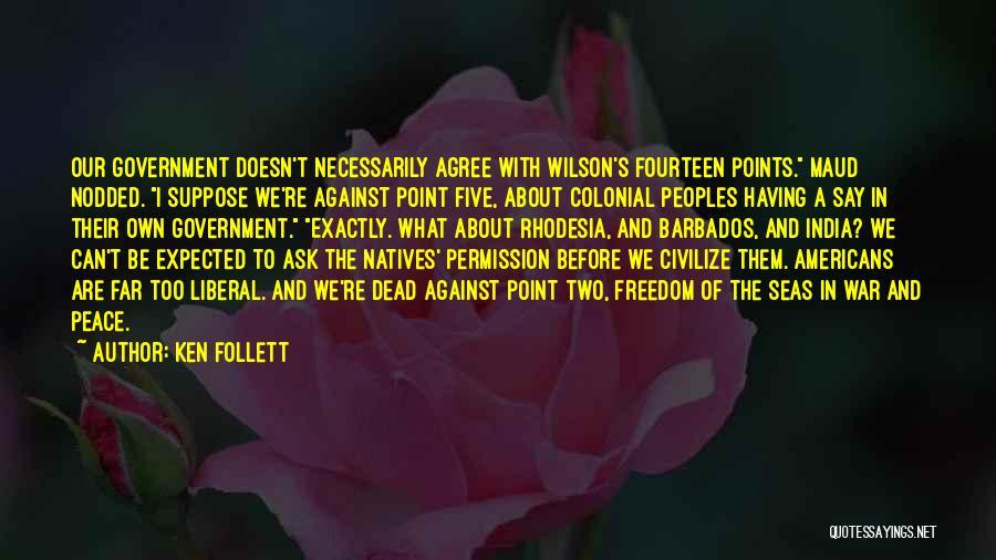 Ken Follett Quotes 212660