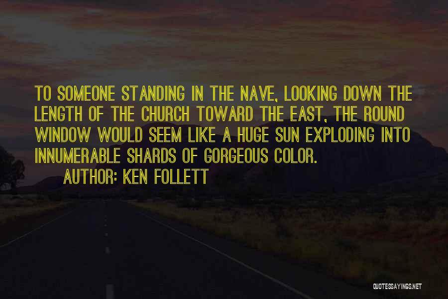 Ken Follett Quotes 228116