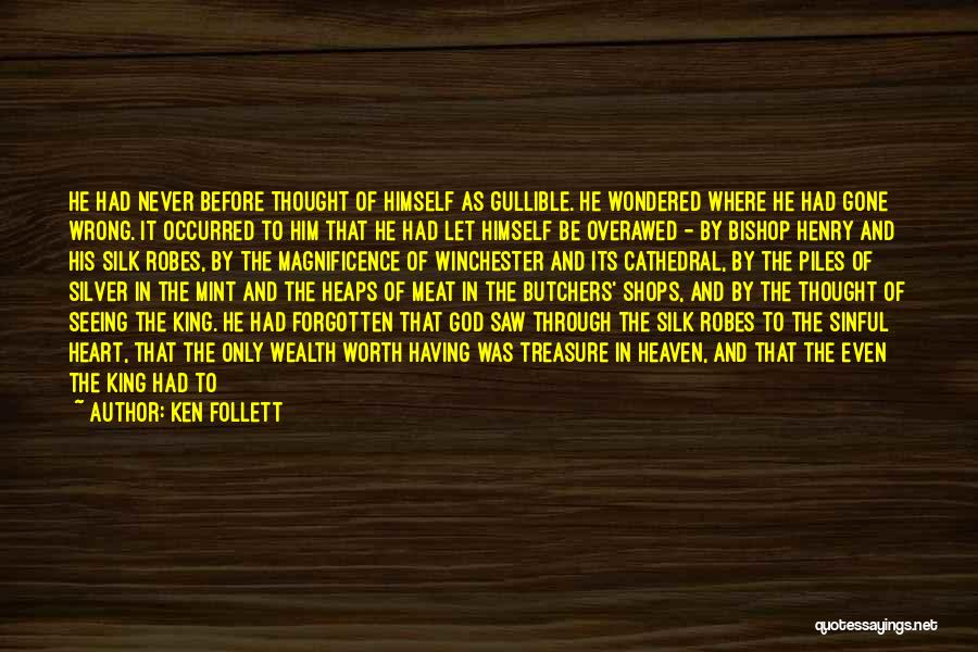 Ken Follett Quotes 247214