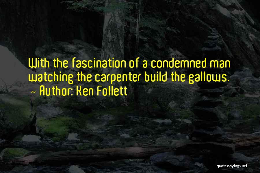 Ken Follett Quotes 260476