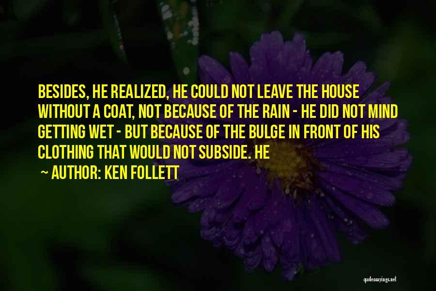 Ken Follett Quotes 278462