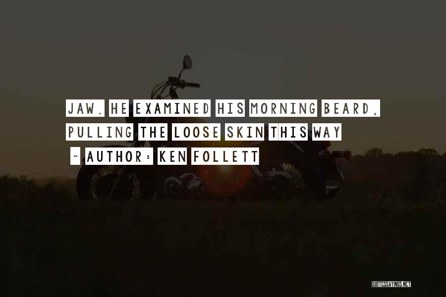 Ken Follett Quotes 284493