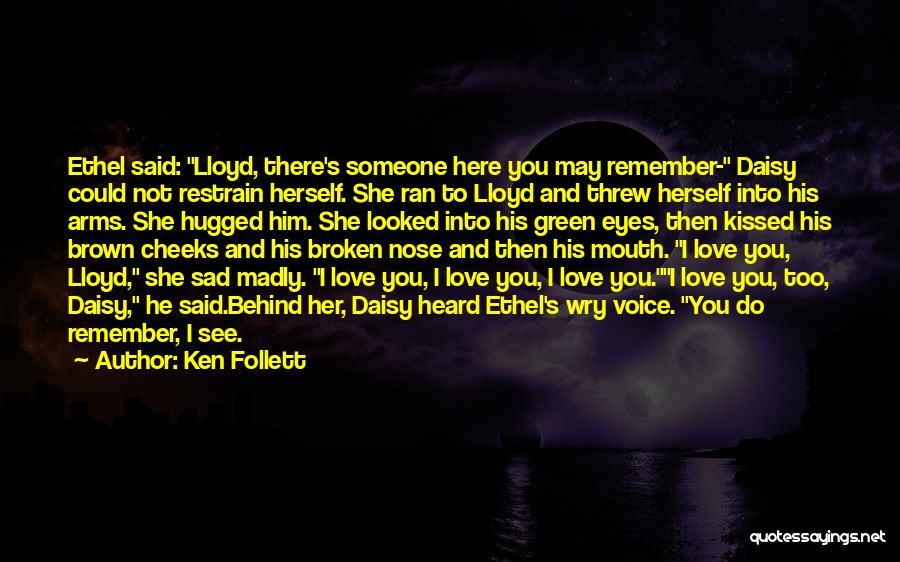 Ken Follett Quotes 395726