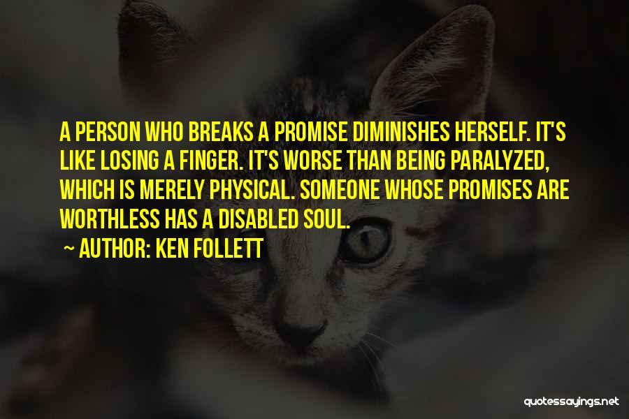 Ken Follett Quotes 491582