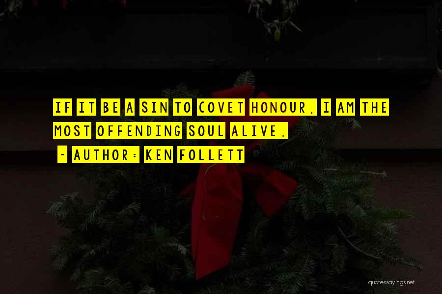 Ken Follett Quotes 498880
