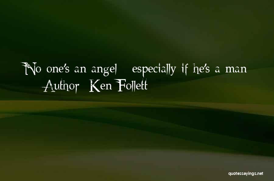 Ken Follett Quotes 561689