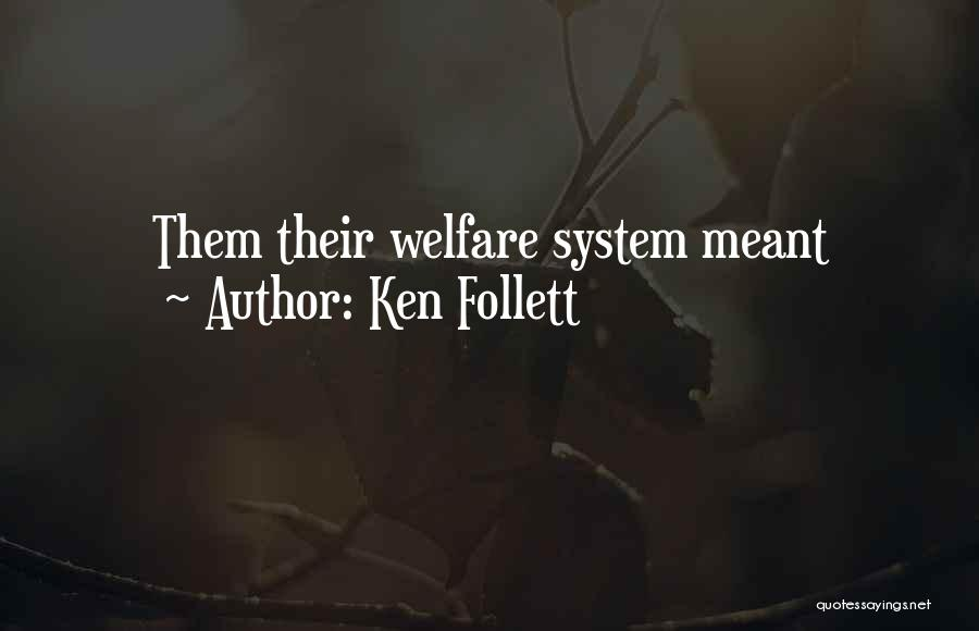 Ken Follett Quotes 656221