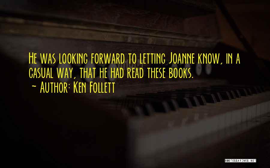 Ken Follett Quotes 743584