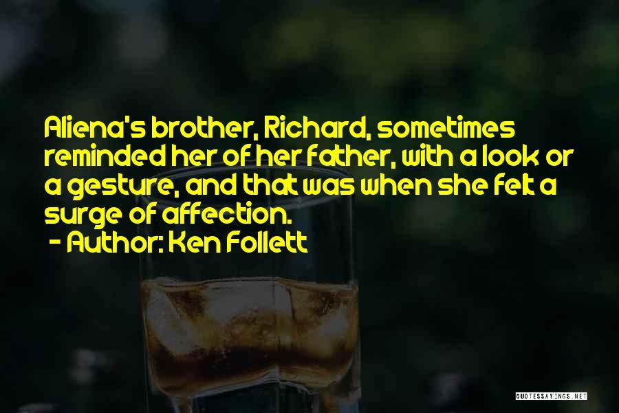 Ken Follett Quotes 788056
