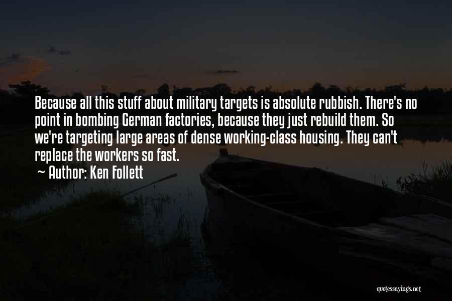 Ken Follett Quotes 826539