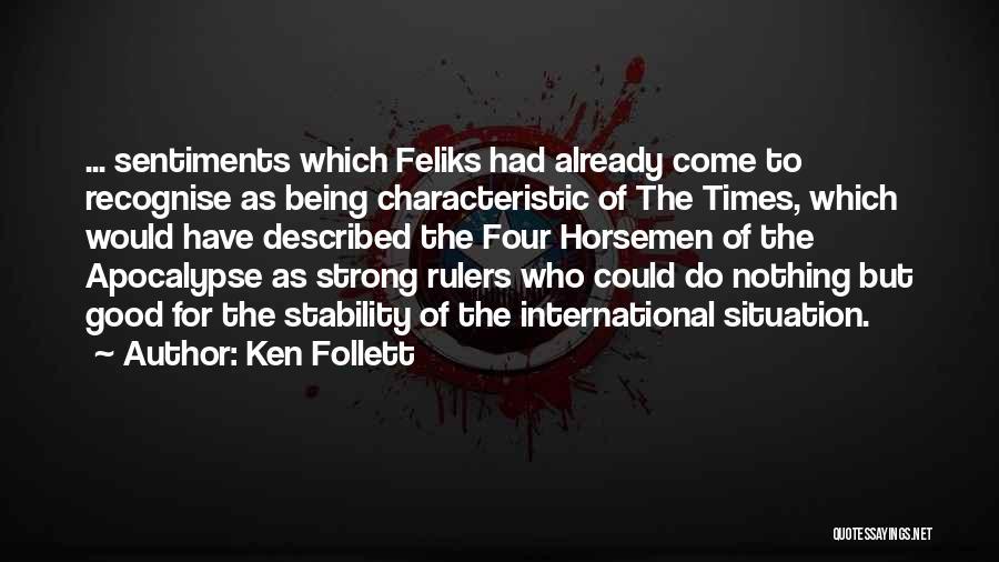Ken Follett Quotes 864533