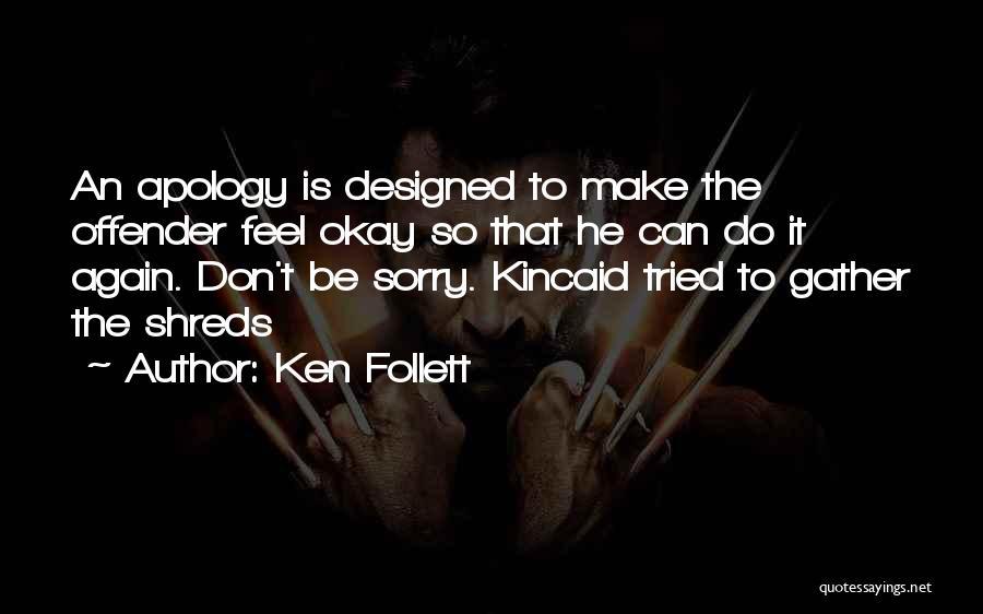 Ken Follett Quotes 864867