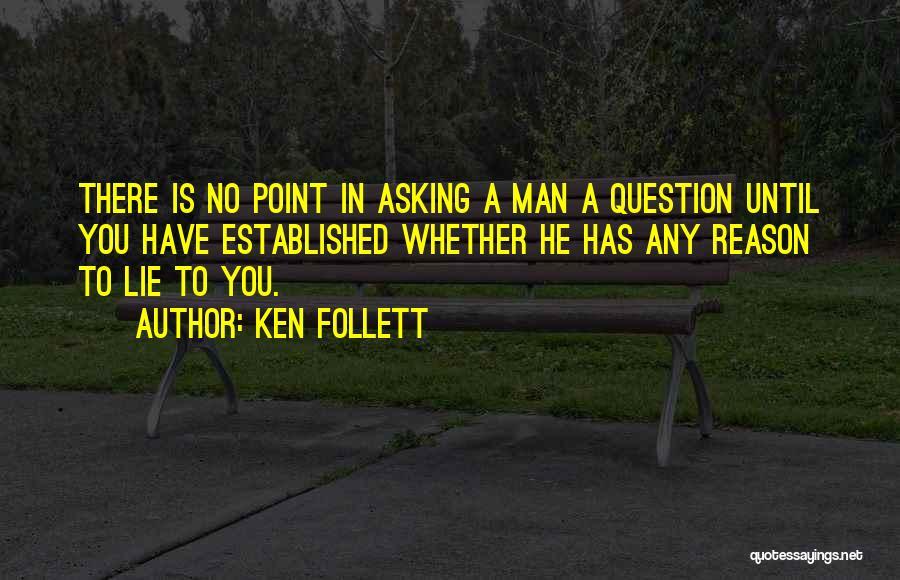 Ken Follett Quotes 95914