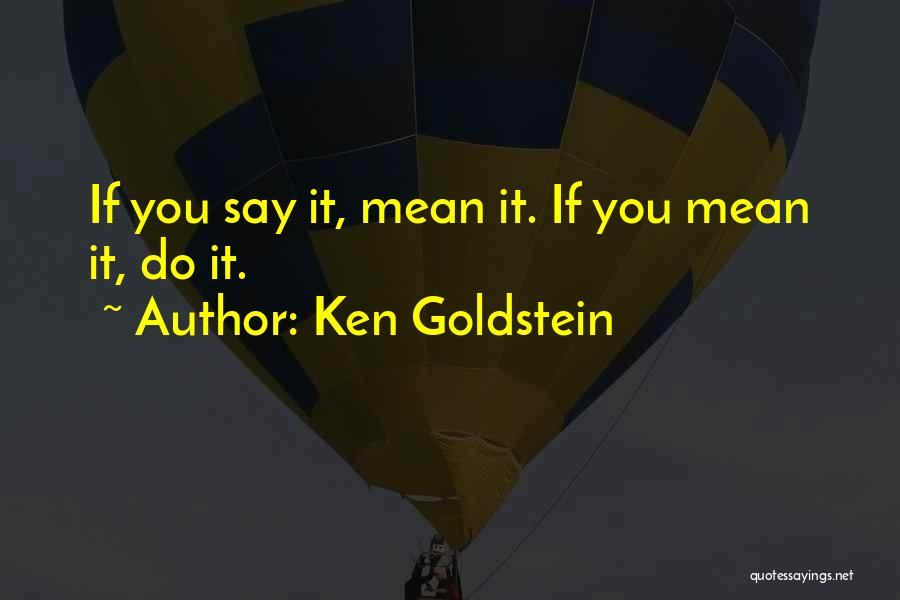 Ken Goldstein Quotes 1195822