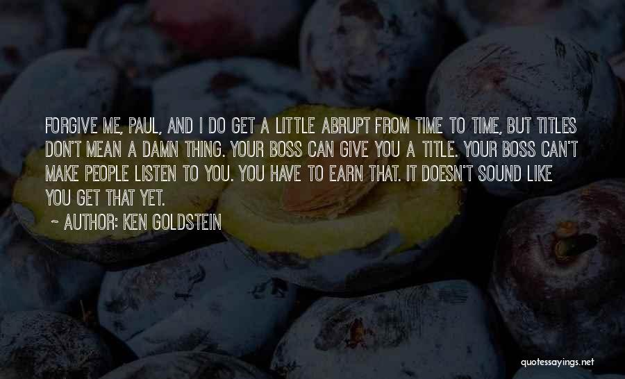 Ken Goldstein Quotes 1550967
