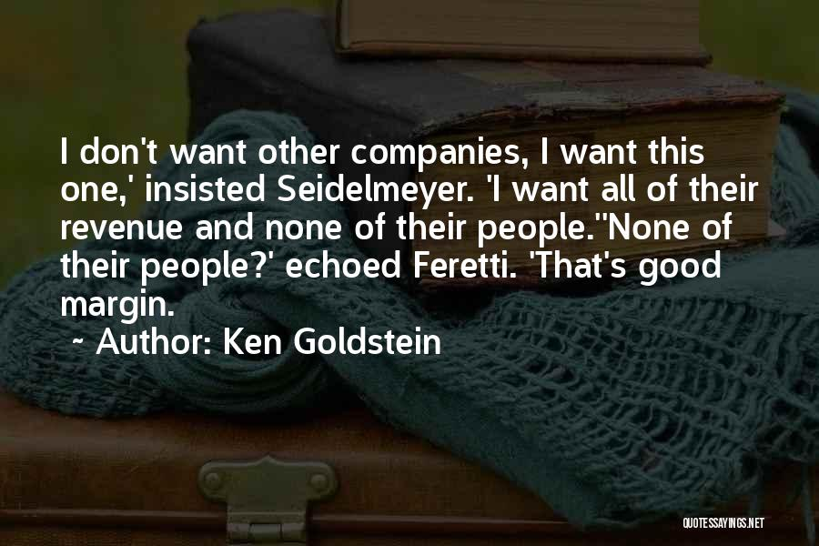 Ken Goldstein Quotes 1702683