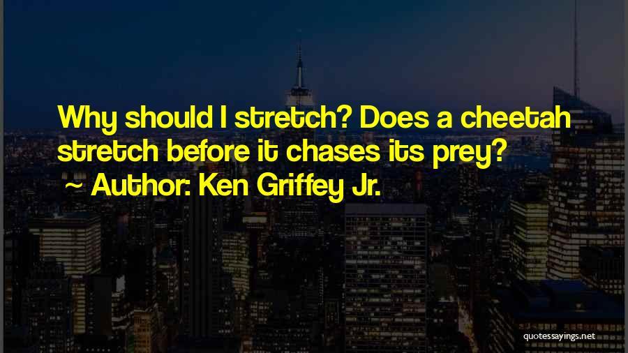 Ken Griffey Jr. Quotes 1156399