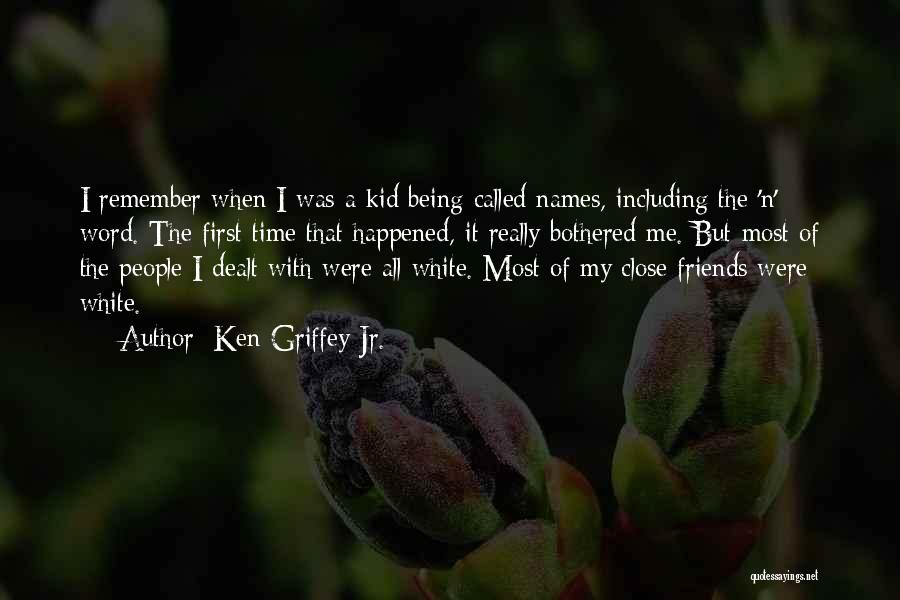 Ken Griffey Jr. Quotes 1279952