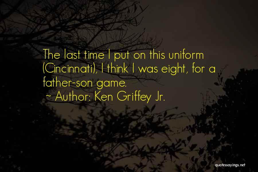 Ken Griffey Jr. Quotes 1629245
