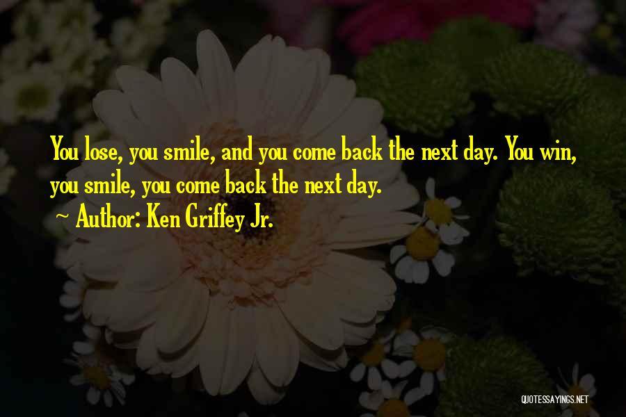 Ken Griffey Jr. Quotes 255861