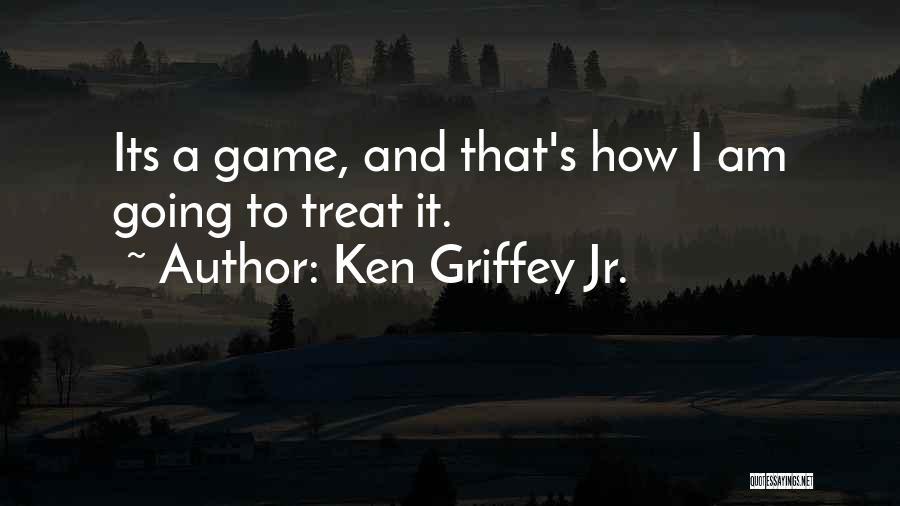 Ken Griffey Jr. Quotes 718200