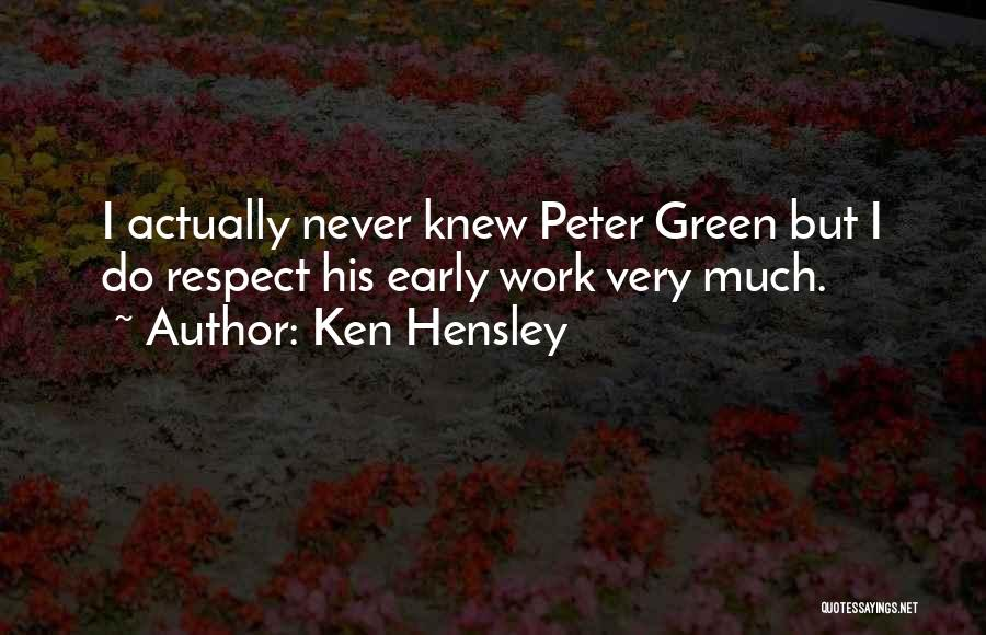 Ken Hensley Quotes 1342030