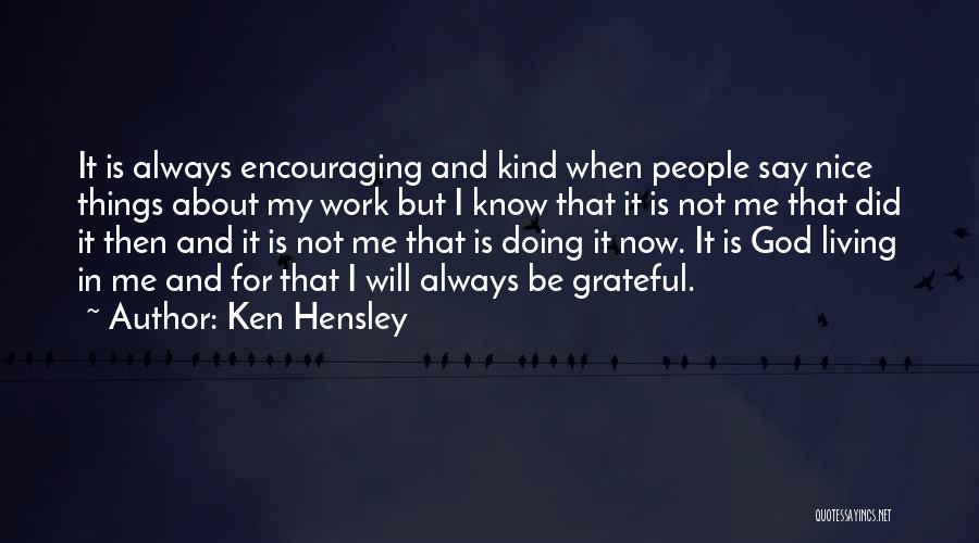 Ken Hensley Quotes 1388734