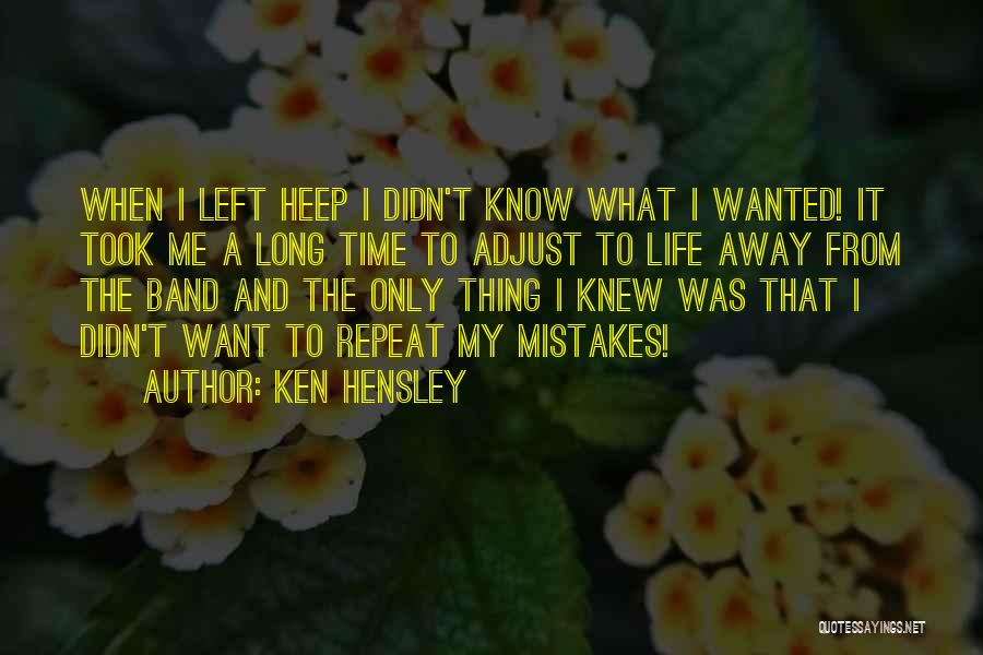 Ken Hensley Quotes 1586957