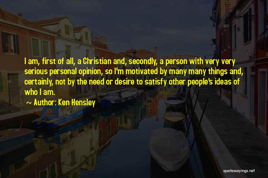 Ken Hensley Quotes 1638363
