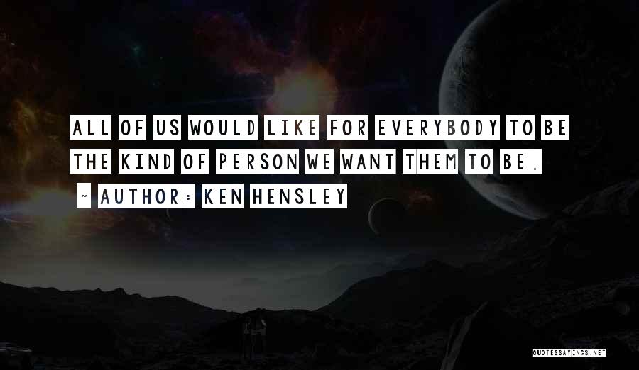 Ken Hensley Quotes 298032