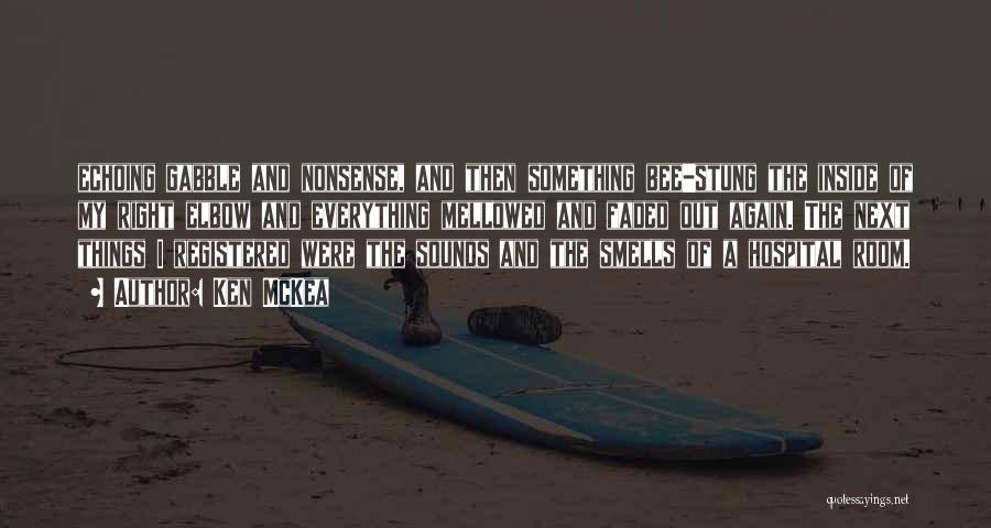 Ken McKea Quotes 1655679