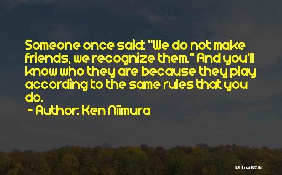 Ken Niimura Quotes 1390880
