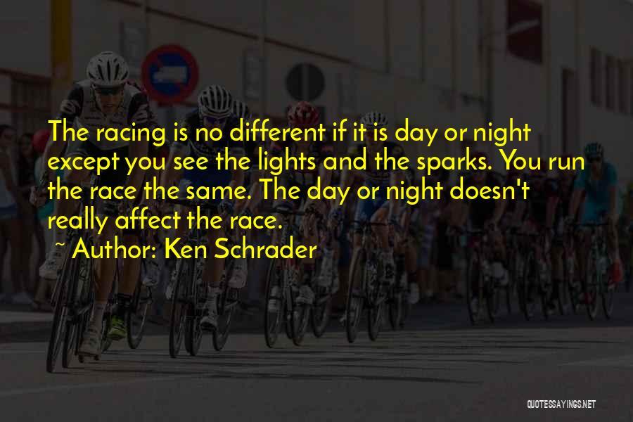 Ken Schrader Quotes 2239084