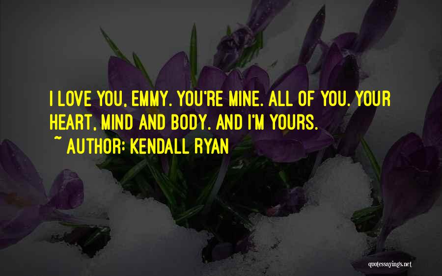 Kendall Ryan Quotes 1272323