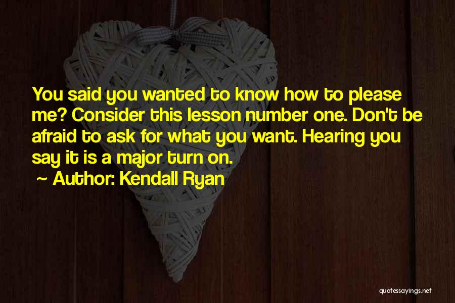 Kendall Ryan Quotes 1285877