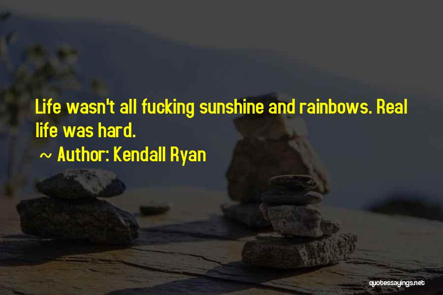 Kendall Ryan Quotes 1371211