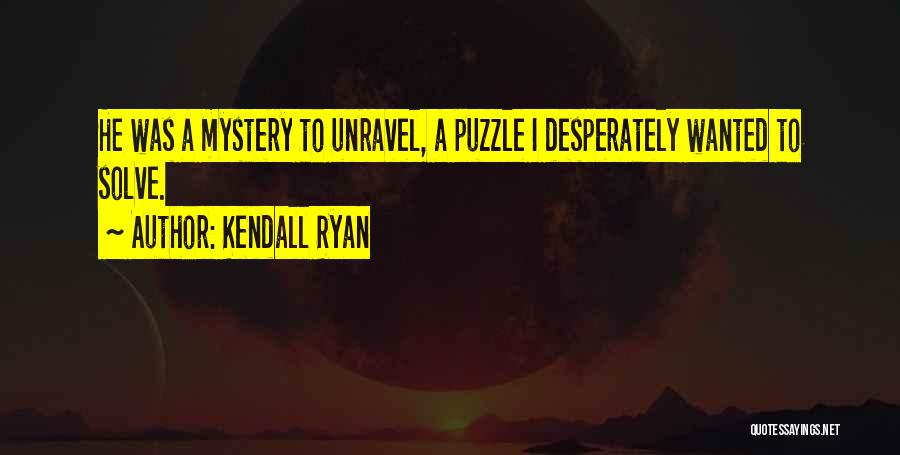Kendall Ryan Quotes 1481999