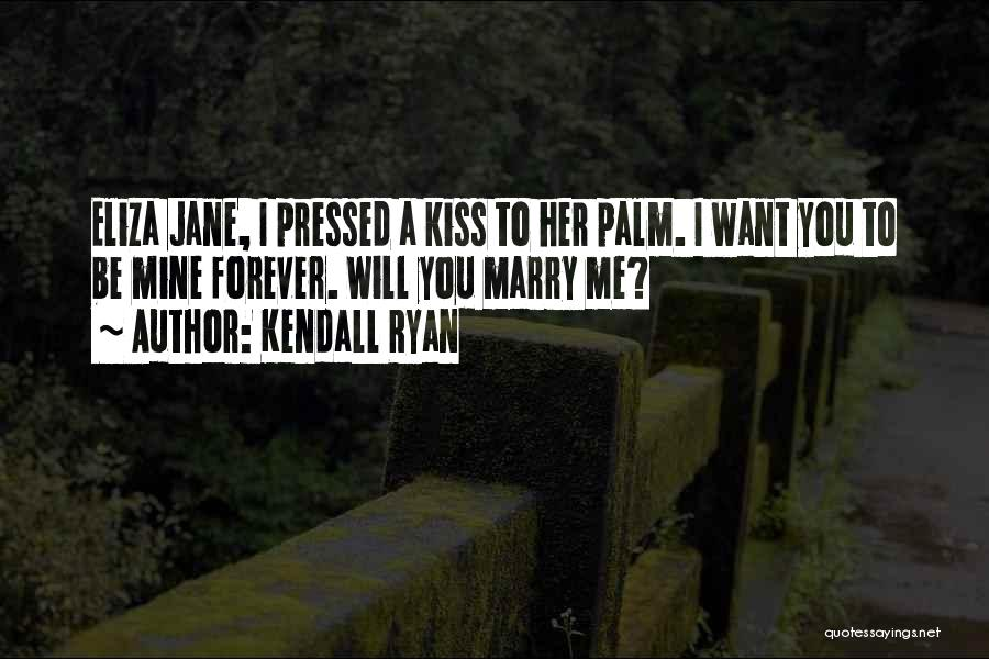 Kendall Ryan Quotes 148448