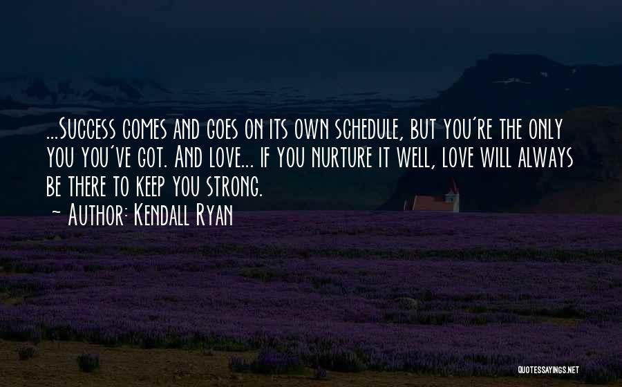 Kendall Ryan Quotes 1683438