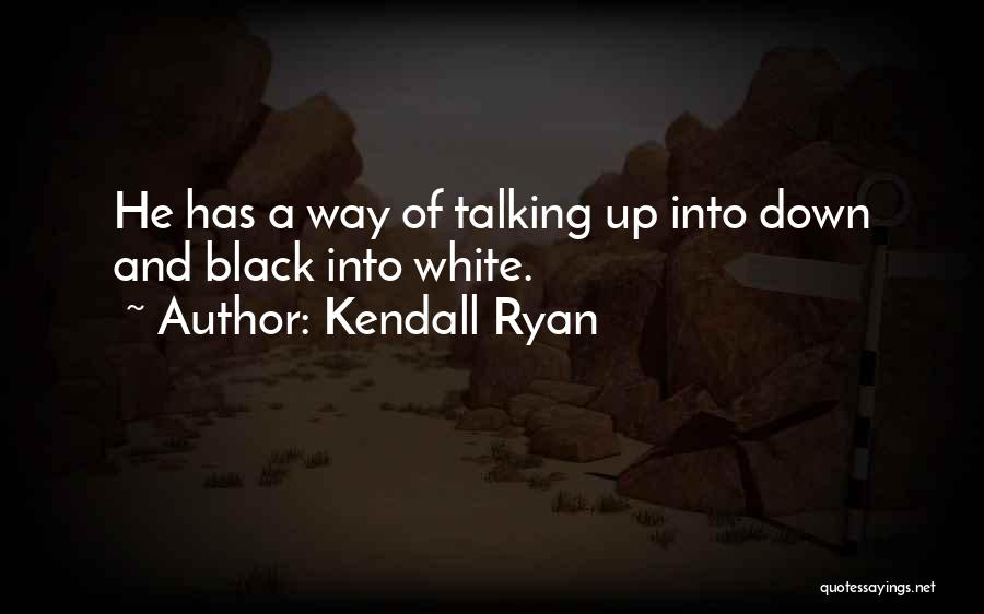 Kendall Ryan Quotes 2237940